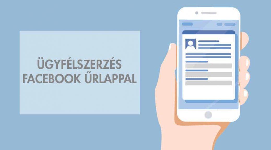 Ügyfélszerzés Facebook űrlappal