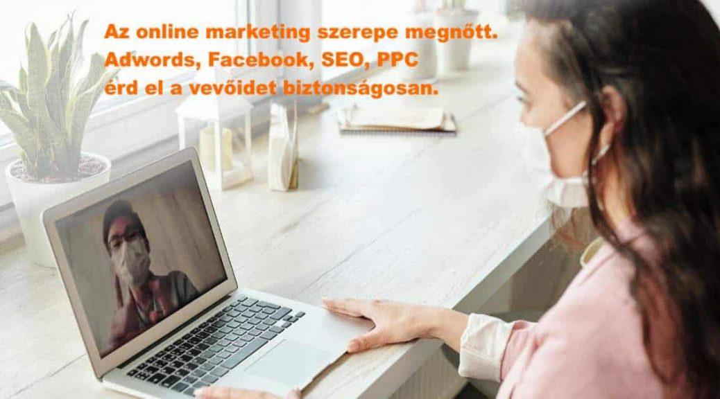 Online marketing - kapcsolat a vevőiddel bárhol, bármikor