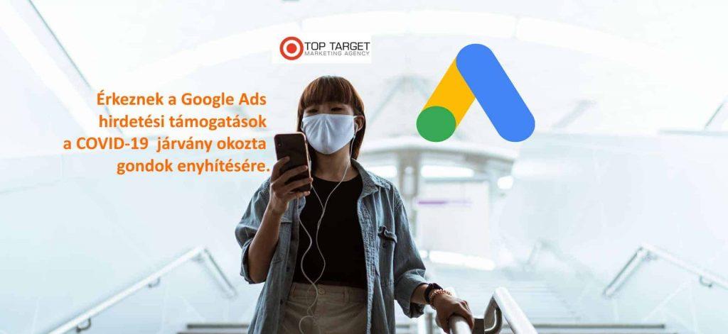 Érkeznek a Google Ads hirdetési támogatások a COVID-19  járvány okozta gondok enyhítésére